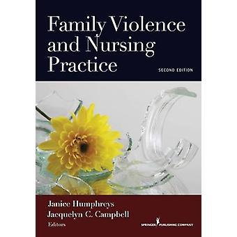 Familjen våld och omvårdnad praxis andra upplagan av Humphreys & Janice