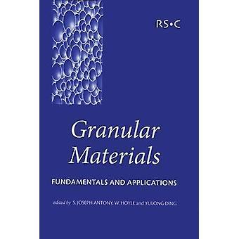 Granulära material grunder och tillämpningar av Antony & S Joseph