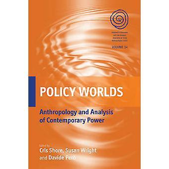 Politiska världar antropologi och analys av internationell makt genom Shore & Chris