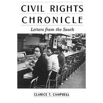Civil Rights Chronicle Letters from the South by Campbell & Clarice T.