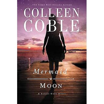 Mermaid Moon by Coble & Colleen