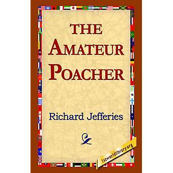 Le braconnier Amateur de Jefferies & Richard