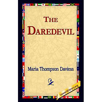 The Daredevil by Daviess & Maria Thompson