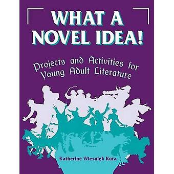 O que é uma ideia nova por Kuta & Katherine Wiesolek