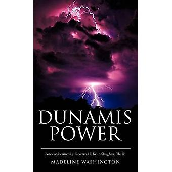 DUNAMIS POWER by Washington & Madeline