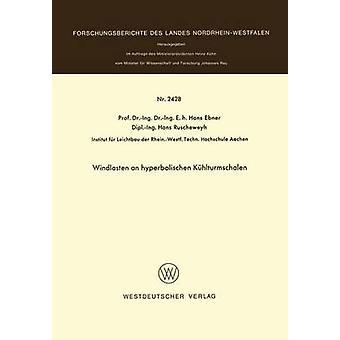 Windlasten un hyperbolischen Khlturmschalen par Ebner & Hans