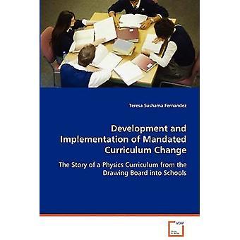 Sviluppo e implementazione del cambiamento di Curriculum mandato da Fernandez & Teresa Sushama