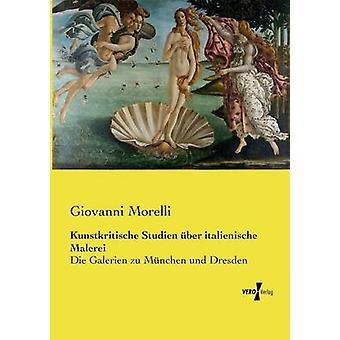 Kunstkritische Studien ber italienische Malerei av Morelli & Giovanni