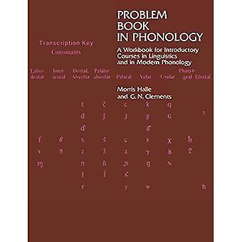 Livre de problème en phonologie: un classeur pour les cours d'initiation linguistique et phonologie moderne