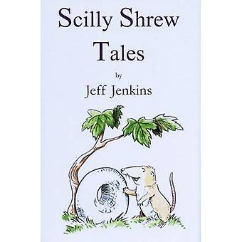 Scilly Shrew Tales by Jeff Jenkins - 9780722343050 Book