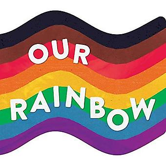 Our Rainbow [Board book]