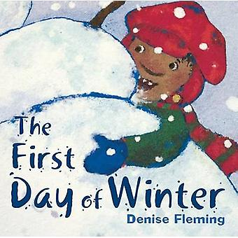The First Day of Winter by Denise Fleming - Denise Fleming - 97803123