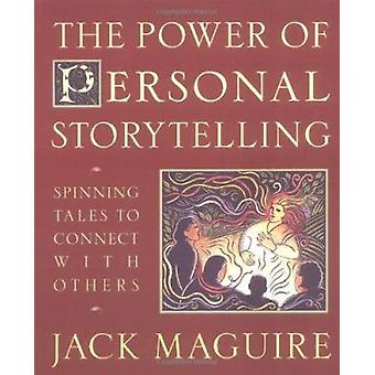 Power of Personal Storytelling by Jack Maguire - 9780874779301 Book