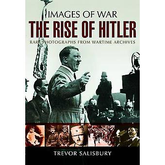 The Rise of Hitler Illustrated by Trevor Salisbury - 9781473822184 Bo