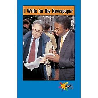 I Write for the Newspaper by Sy Wagner - 9781680653533 Book