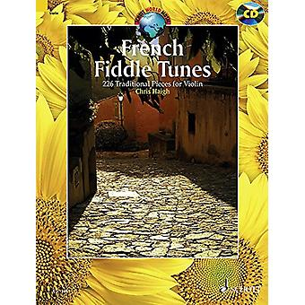 French Fiddle Tunes - 227 Traditional Pieces for Violin by Chris Haigh