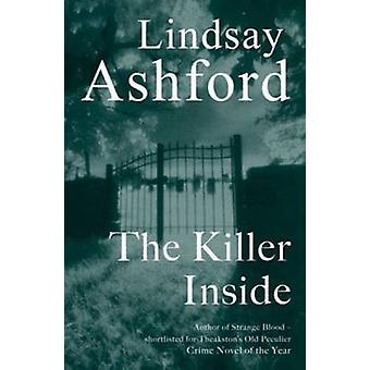 The Killer Inside by Lindsay Jayne Ashford - 9781870206921 Book