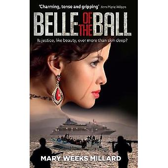 The Belle of the Ball - Is Justice - Like Beauty - Ever More Than Skin
