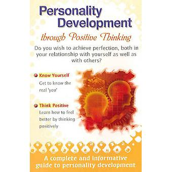 Personality Development Through Positive Thinking by Amit Abraham - 9