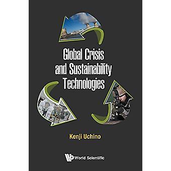 Global Crisis And Sustainability Technologies by Kenji Uchino - 97898
