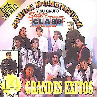 Jorge Dominguez Y Su Grupo Super Class - 16 Grandes Exitos [CD] USA import