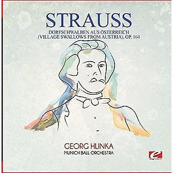 Strauss - Dorfschwalben Aus Osterreich (Village sluger) [CD] USA importerer