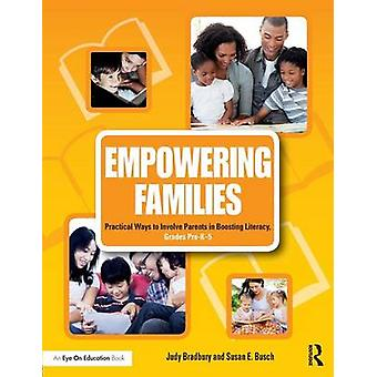 Empowering Families by Judy Bradbury & Susan E. Busch