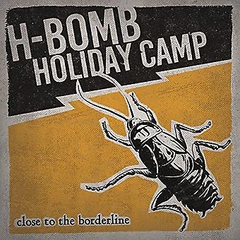 H-Bomb Holiday Camp - tæt på grænsen [Vinyl] USA importerer