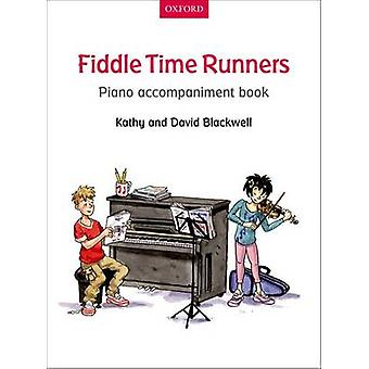 Fiddle Time Runners Piano Accompaniment Book by Kathy Blackwell & David Blackwell
