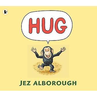 Knus af Jez Alborough - Jez Alborough - 9780744582734 bog