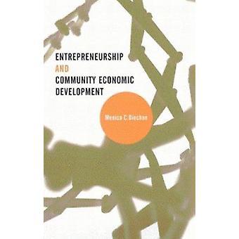 Espírito empresarial e a comunidade de desenvolvimento económico por Monica C. Dioc