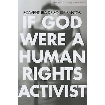 Si Dieu était un militant des droits de l'homme par Boaventura de Sousa Santos - 9