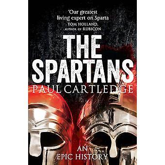The Spartans - en episk historie (uforkortet) af Paul Cartledge - 978144