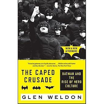 الحملة الصليبية Caped-باتمان وظهور ثقافة الطالب الذي يذاكر كثيرا من يلدون غلين