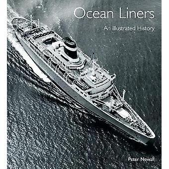 Ocean Liners - en illustreret historie af Peter Newall - 9781526723161