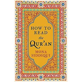 Como leer el Corán por Mona Siddiqui - libro 9781783780273