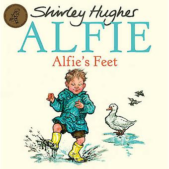 Alfie's Feet by Shirley Hughes - 9781862307841 Book