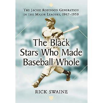 As estrelas negras que fez todo o Baseball - a Générati de Jackie Robinson