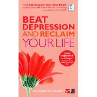 Beat Depression and Reclaim Your Life Book