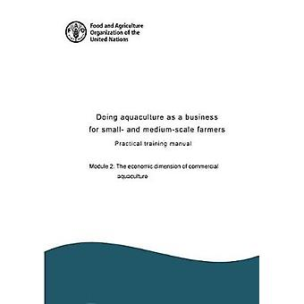 Doing aquaculture as a business for small- and medium-scale farmers -
