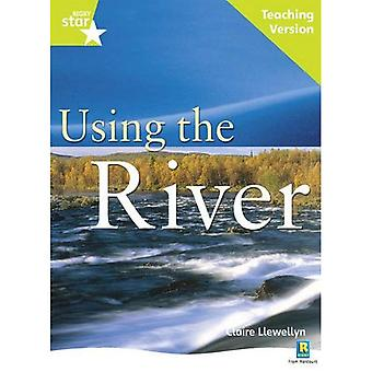 Using the River: Lime Level Non-fiction (Rigby Star Guided)