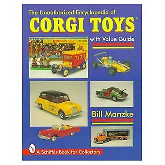 Nicht autorisierte Enzyklopädie von CORGI TOYS (Schiffer Military History)