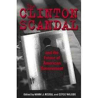 Scandale de Clinton et de l'avenir du gouvernement américain
