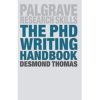 The PhD Writing Handbook - Palgrave Research Skills (Paperback)