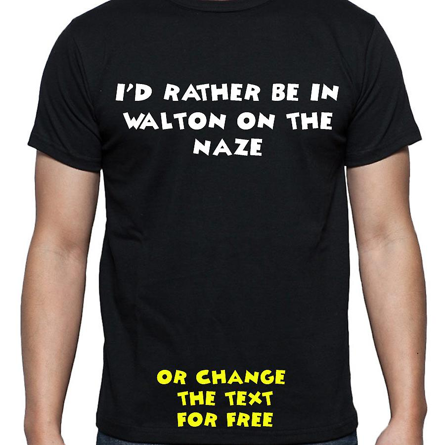 I'd Rather Be In Walton on the naze Black Hand Printed T shirt