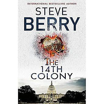 The 14th Colony: Book 11 - Cotton Malone