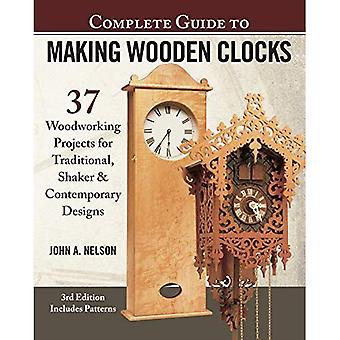 Complete gids voor het maken van houten klokken, 3de editie: 37 houtbewerkingsprojecten voor traditionele, pepermolens & hedendaagse ontwerpen