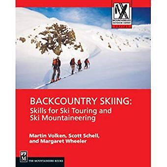 Backcountry skidåkning: Kompetens för turåkning och Ski Mountaineering (bergsklättrare utomhus Expert)