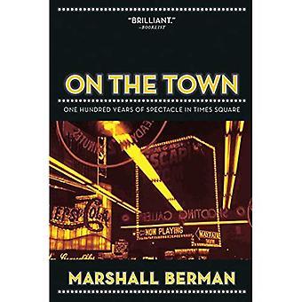 På stan: hundra år av spektaklet på Times Square