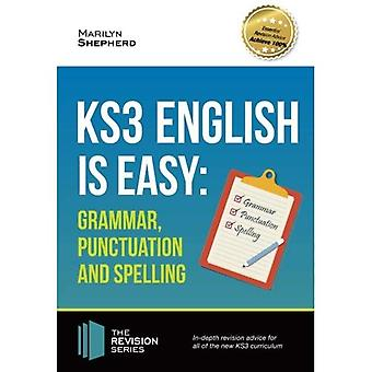 KS3: English is Easy Grammar, Punctuation and Spelling 2017. Complete guidance for the new KS3 Curriculum. Achieve...